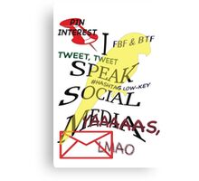 I Speak Social Media Canvas Print