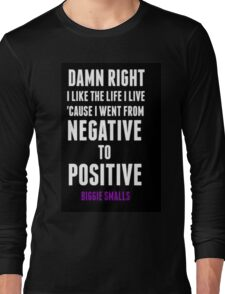 Positive and Negative... Long Sleeve T-Shirt