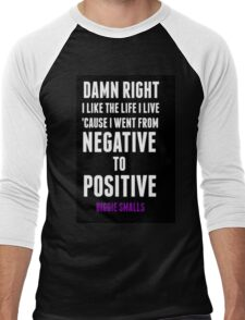 Positive and Negative... Men's Baseball ¾ T-Shirt