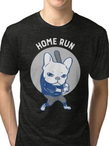 It is time to hit a home run Tri-blend T-Shirt