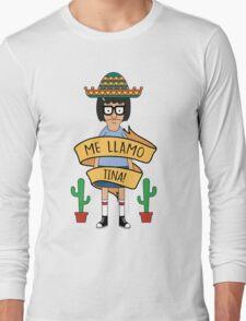 ME LLAMO TINA! Long Sleeve T-Shirt