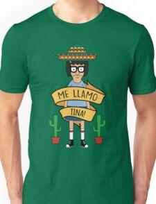 ME LLAMO TINA! Unisex T-Shirt