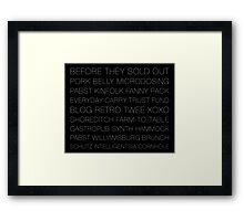 Sold out@ Framed Print