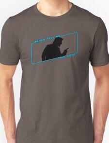 Never Tell Me The Odds (blue)!!! Unisex T-Shirt