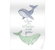 Save the whales inside you  Poster