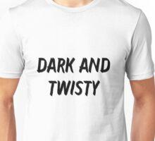 Dark And Twisty {FULL} Unisex T-Shirt
