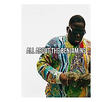 All About The Benjamins Photographic Print