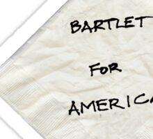 President Bartlet's Campaign Starter! Sticker