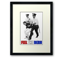Feel the BERN Bernie Sanders Arrested Framed Print