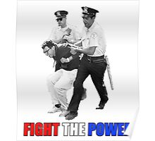 FIGHT THE POWER Bernie Sanders Arrested Poster