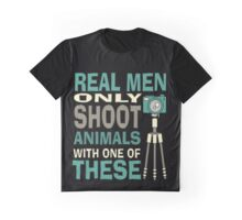 Real men only shoot with cameras Graphic T-Shirt
