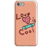 Love is COol iPhone Case/Skin