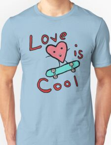 Love is COol T-Shirt