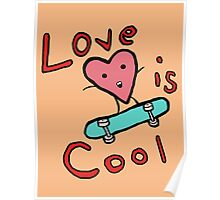Love is COol Poster