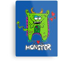 I Love My Monster Metal Print