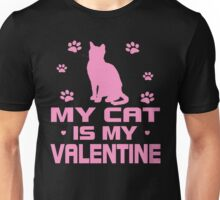 Cat is My Valentine Unisex T-Shirt