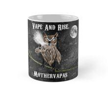 Vape And Rise Mothervapas Mug