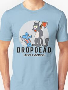 Dropdead : Itchy And Scratchy Unisex T-Shirt