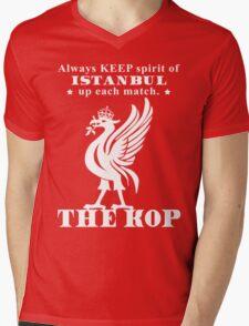 THE KOP - Always KEEP spirit of ISTANBUL up each match Mens V-Neck T-Shirt