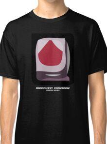 Anarchist Cookbook Classic T-Shirt