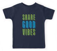 ShARE GOOD VIBES Kids Tee