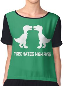 T-Rex Hates High Fives Chiffon Top