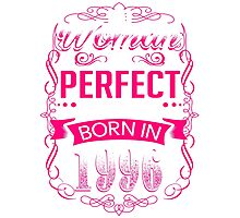 Perfect woman born in  1996-20th birthday Photographic Print