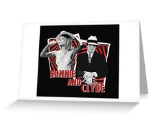 Bonnie and Clyde - Warren Beatty and Faye Dunaway Greeting Card