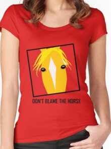 DON'T BLAME THE HORSE Women's Fitted Scoop T-Shirt
