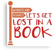 Let's Get Lost in a Book Canvas Print