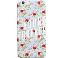 Young Forever - Floral iPhone Case/Skin