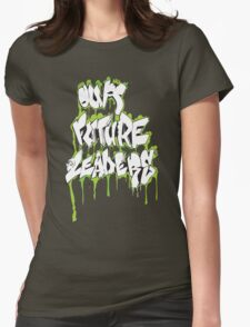 Our Future Leaders Graffiti Green Womens Fitted T-Shirt