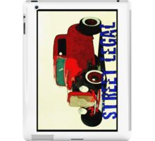HOT ROD - STREET LEGAL iPad Case/Skin