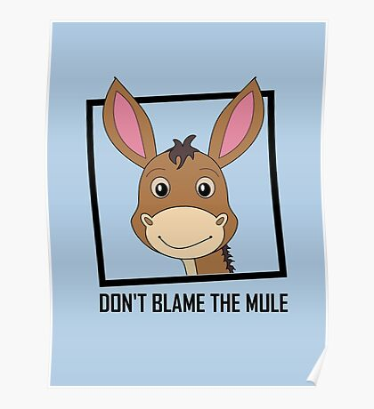 DON'T BLAME THE MULE Poster