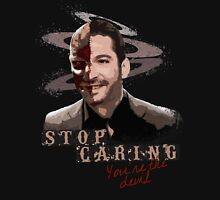 Stop Caring Unisex T-Shirt