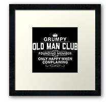 Grumpy Old Man Club Framed Print