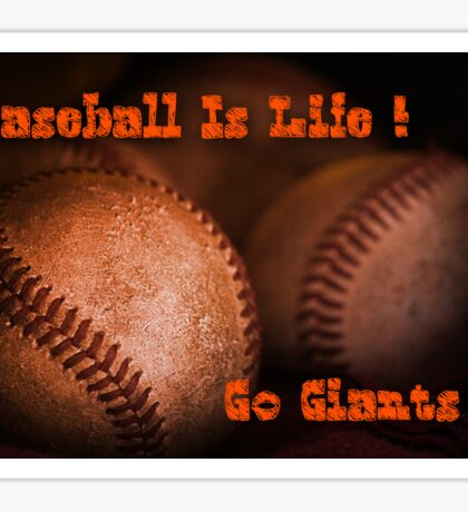 Baseball Is Life - SF Giants Sticker