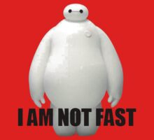 Baymax,I Am Not Fast One Piece - Short Sleeve