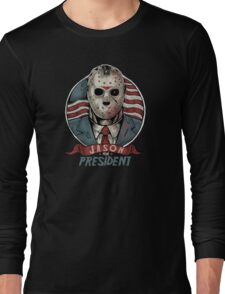 Jason For President Long Sleeve T-Shirt