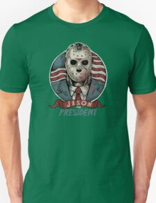 Jason For President Unisex T-Shirt