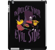 Indulge Your Evil Side iPad Case/Skin
