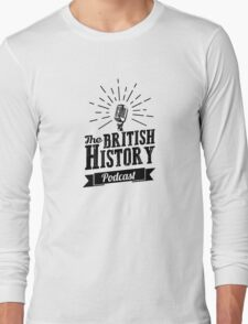 The British History Podcast Retro style Long Sleeve T-Shirt
