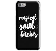 Magical Soul Bitches Basic Black iPhone Case/Skin
