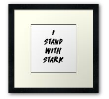 I Stand With Stark  Framed Print