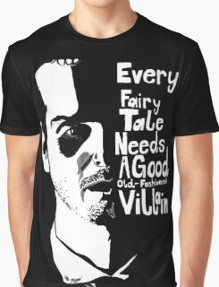 Good old fashioned villian Graphic T-Shirt
