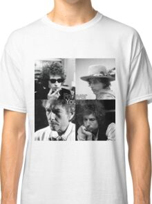 bob dylan - forever young Classic T-Shirt