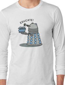EDUCATE! Long Sleeve T-Shirt