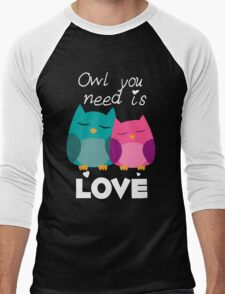 Owl You Need Is Love Men's Baseball ¾ T-Shirt