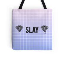 slay Tote Bag