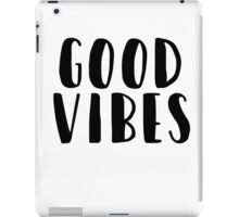 good vibes2 iPad Case/Skin